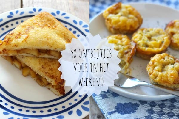 5x ontbijtrecepten voor in het weekend