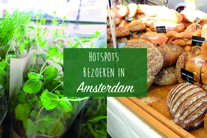 3 hotspots in Amsterdam (+video)