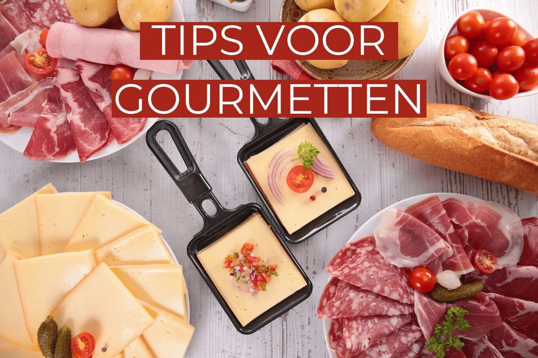 Gourmetten: inspiratie en tips!