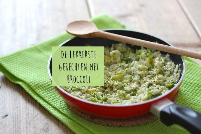 5x de lekkerste gerechten met broccoli