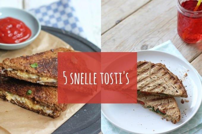 5 snelle tosti's