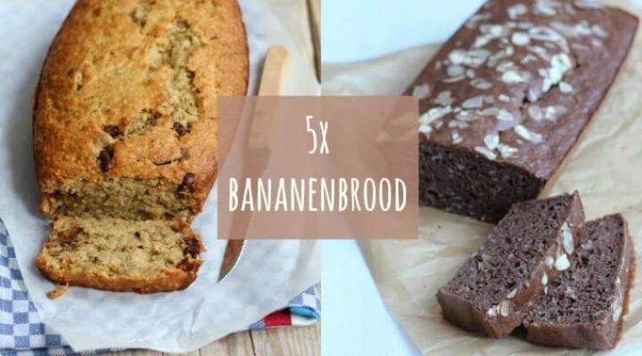 5x een recept voor bananenbrood