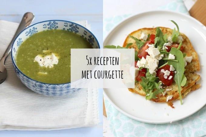 5x recepten met courgette