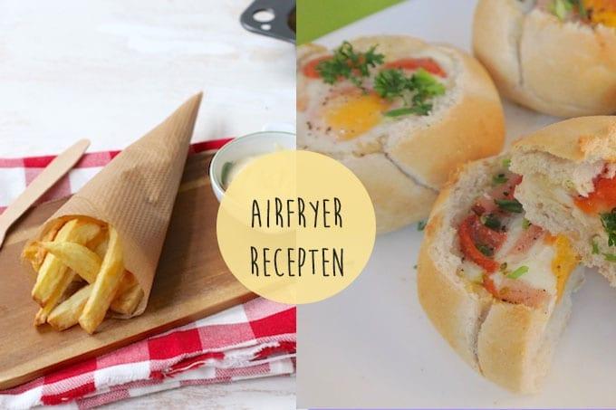5 recepten die je met de Airfryer kunt bereiden