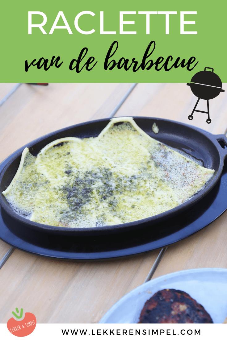 raclette van de BBQ