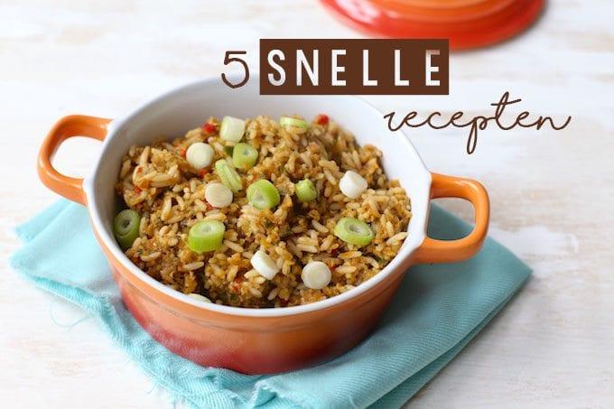 5 snelle recepten