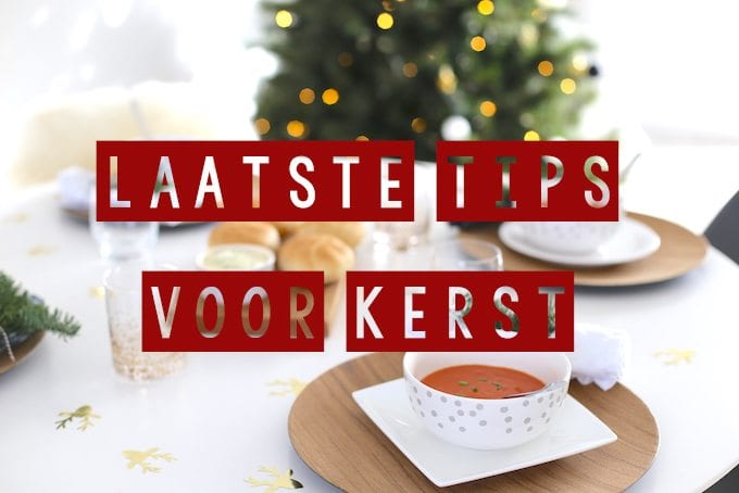 Laatste tips voor Kerst