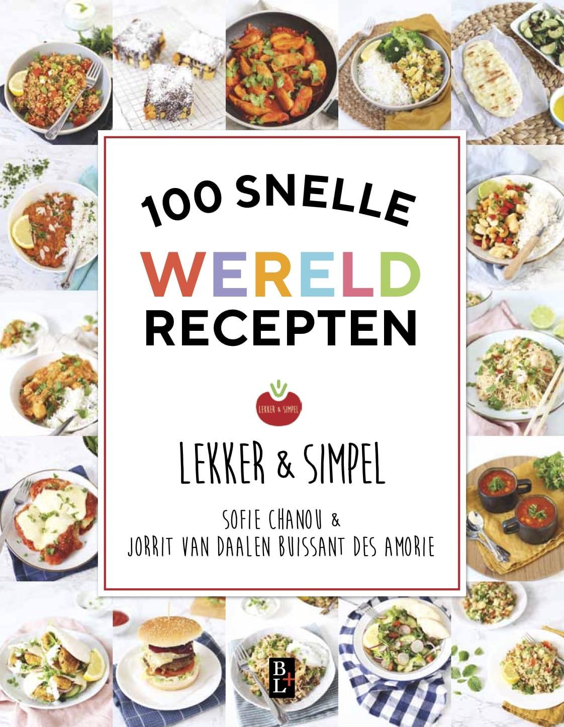 Lekker en Simpel 100 snelle wereldrecepten!!