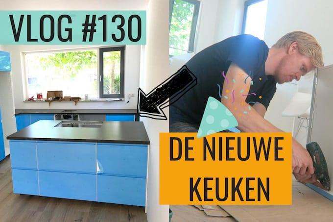 Vlog #130: hoe gaat het met ons nieuwe huis?