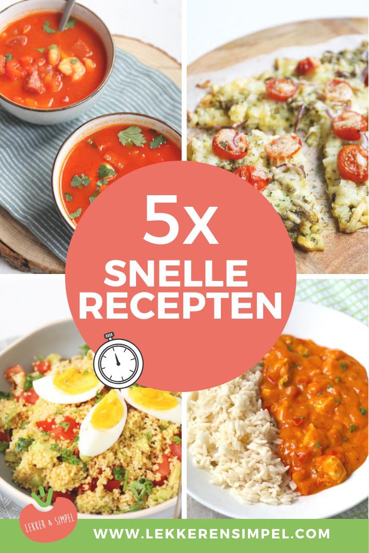 5x snelle recepten