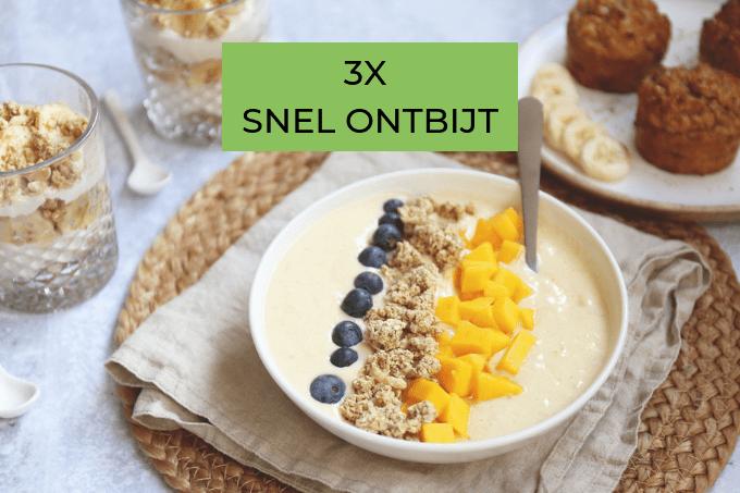 3x recepten voor lekkere ontbijtjes
