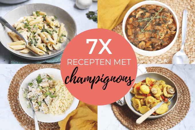 7x recepten met champignons