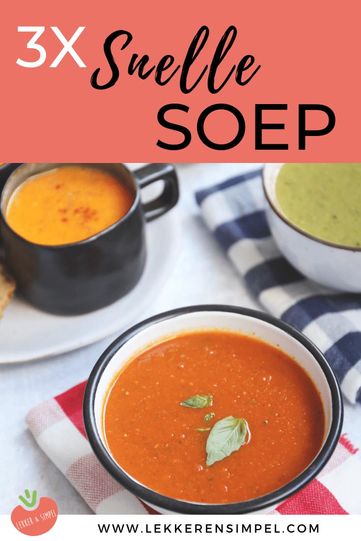 3x snelle soep