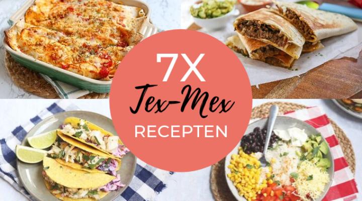 7x tex-mex recepten