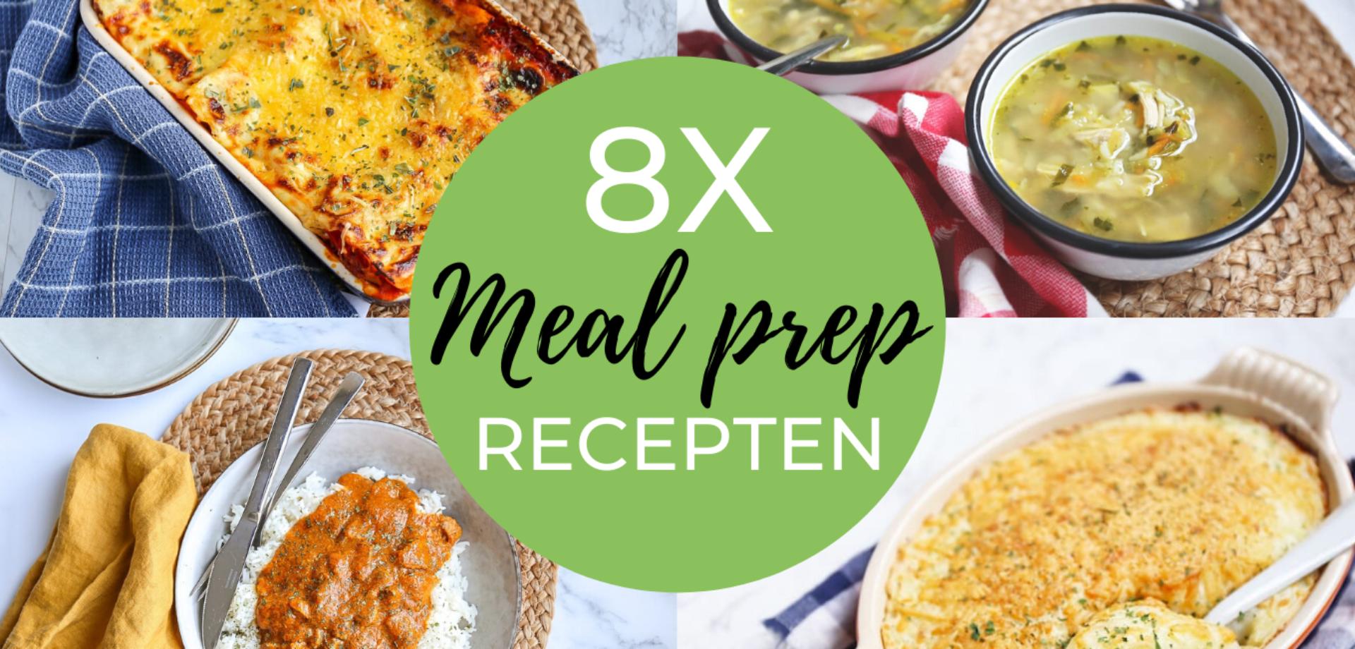8x meal prep recepten