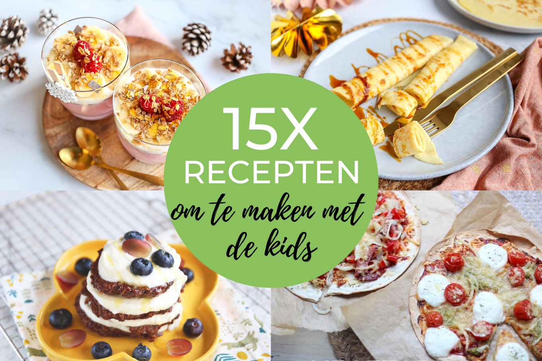 15x recepten om te maken met kinderen