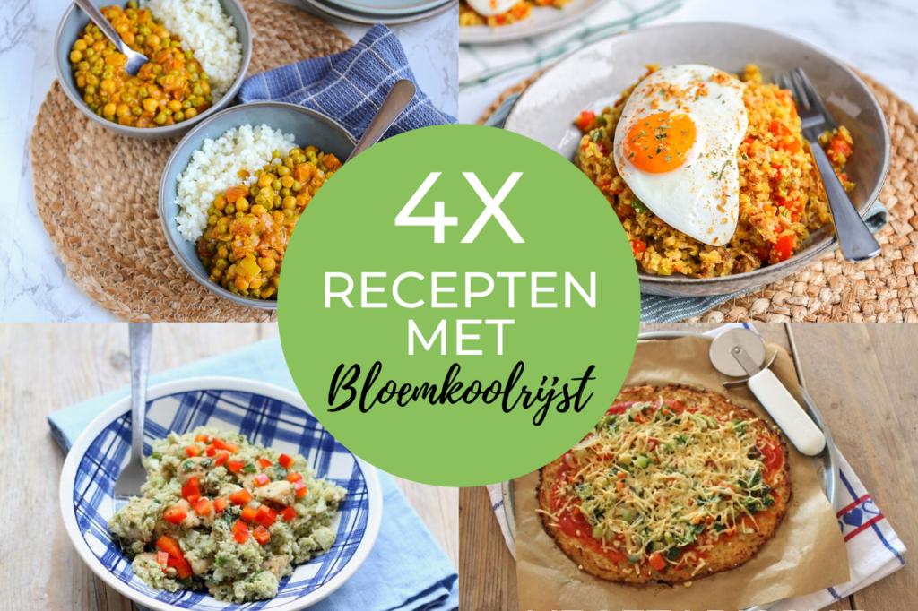 4x recepten met bloemkoolrijst