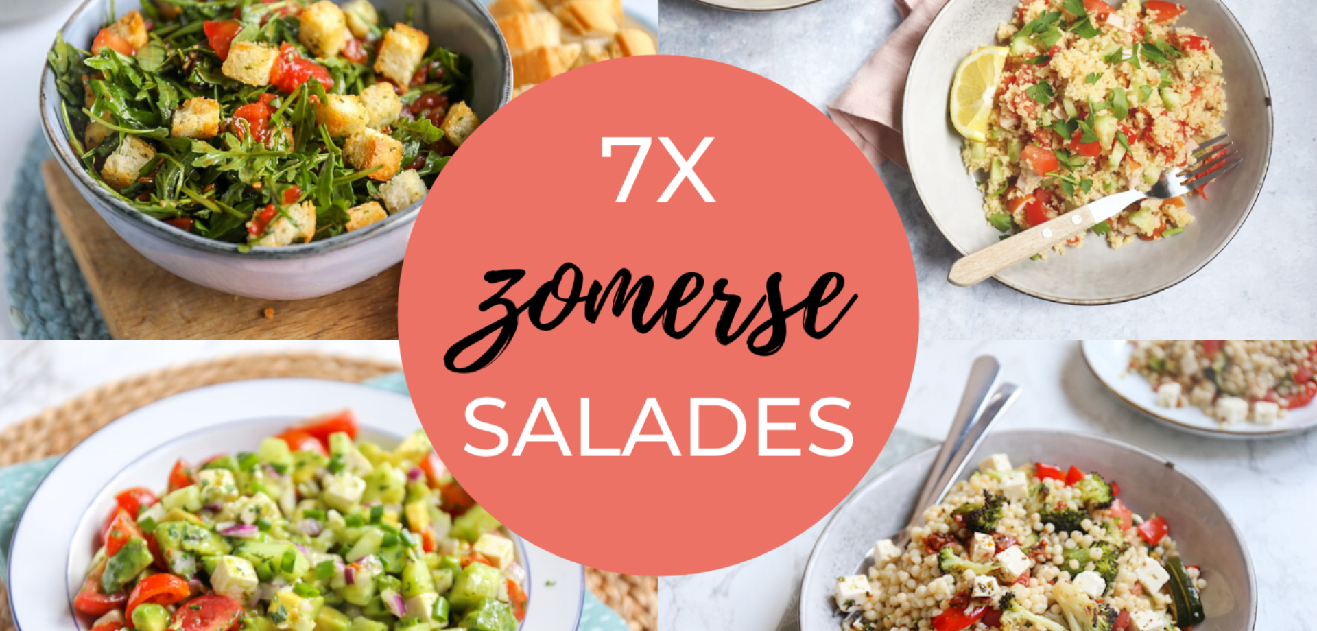 7x zomerse salades