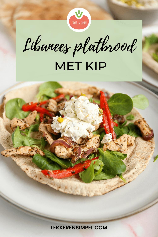 LIBANEES PLATBROOD MET KIP